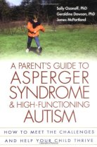 a parent's guide to asperger syndrome & high-functioning autism