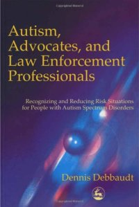 autism, advocates and law enforcement