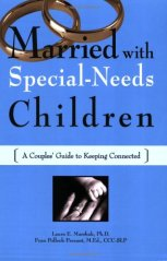 married with special-needs children a couples' guide to keeping connected