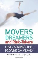 movers, dreamers, and risk takers